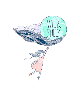 Wit and Folly